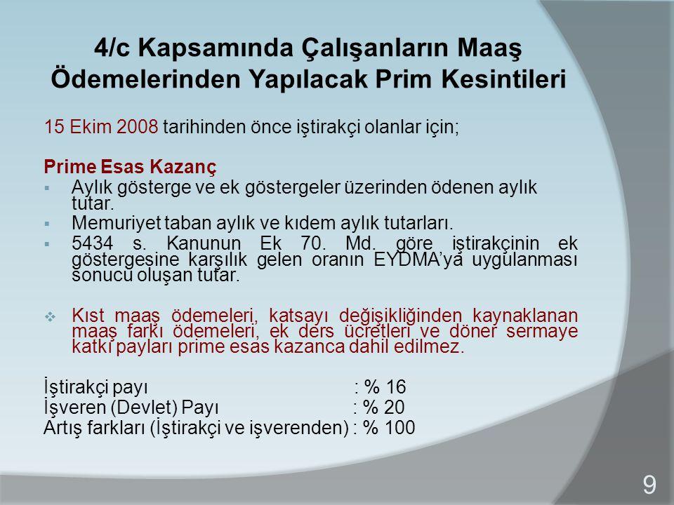4/c Kapsamında Çalışanların Maaş Ödemelerinden Yapılacak Prim Kesintileri