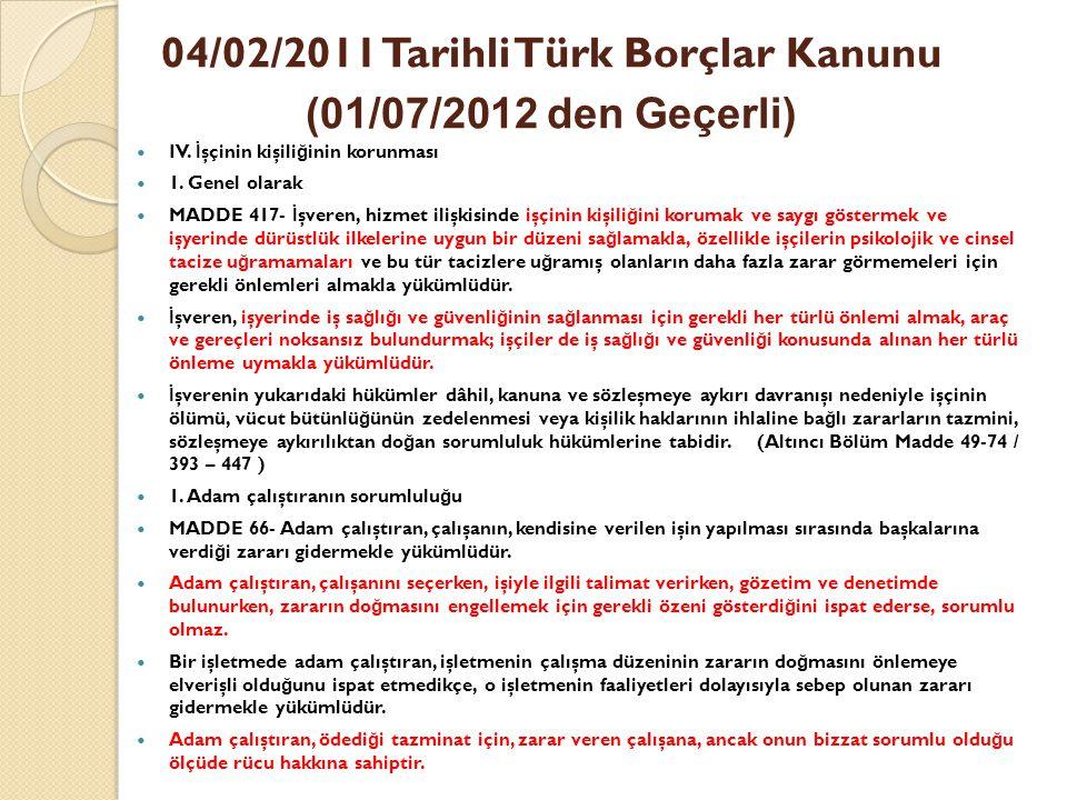 04/02/2011 Tarihli Türk Borçlar Kanunu (01/07/2012 den Geçerli)