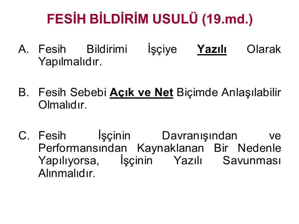 FESİH BİLDİRİM USULÜ (19.md.)