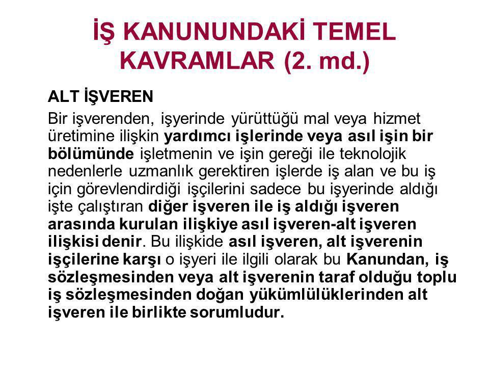 İŞ KANUNUNDAKİ TEMEL KAVRAMLAR (2. md.)