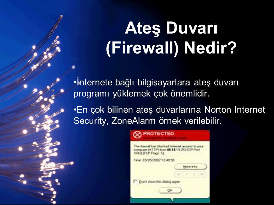 Ateş Duvarı (Firewall) Nedir