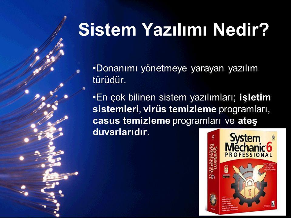 Sistem Yazılımı Nedir Donanımı yönetmeye yarayan yazılım türüdür.