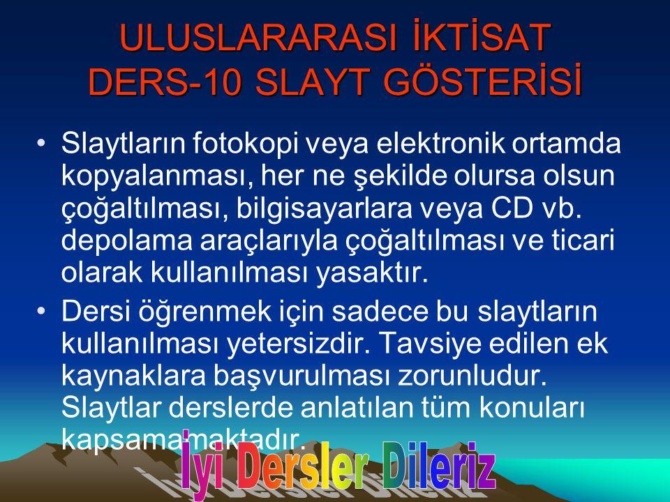 ULUSLARARASI İKTİSAT DERS-10 SLAYT GÖSTERİSİ