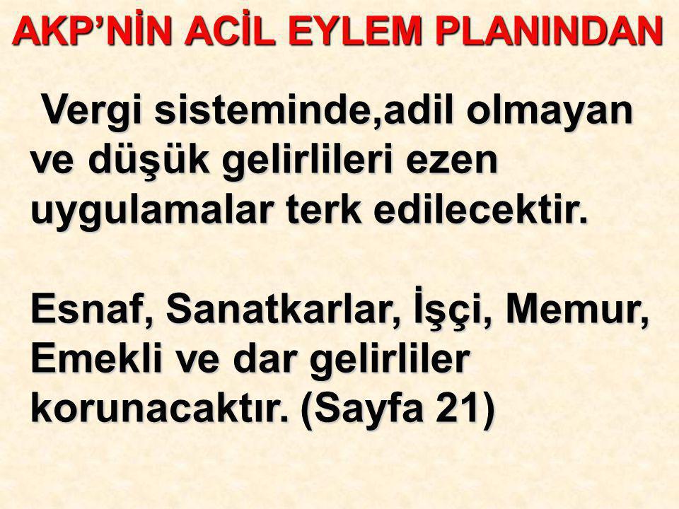 AKP'NİN ACİL EYLEM PLANINDAN