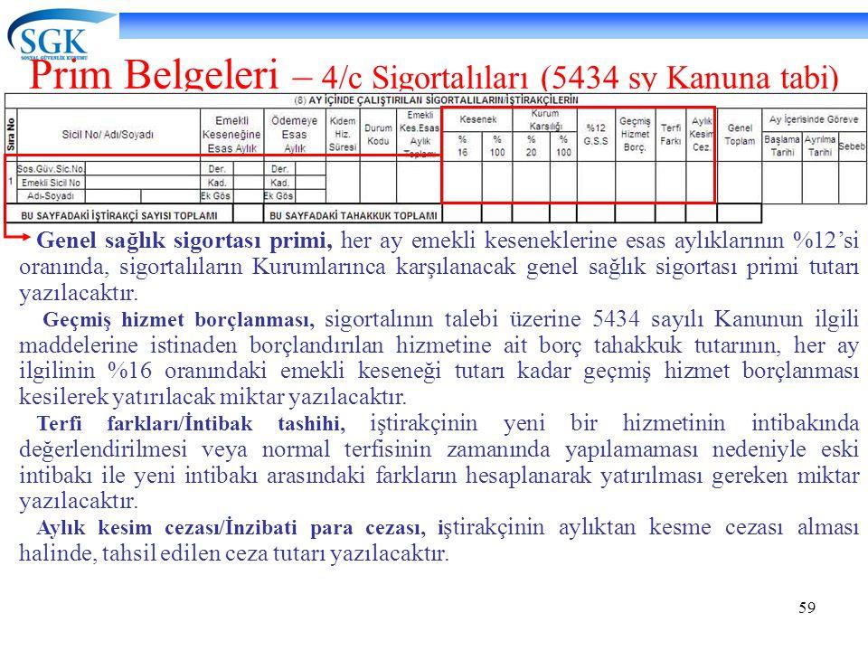 Prim Belgeleri – 4/c Sigortalıları (5434 sy Kanuna tabi)