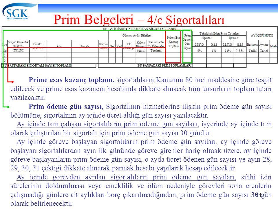 Prim Belgeleri – 4/c Sigortalıları