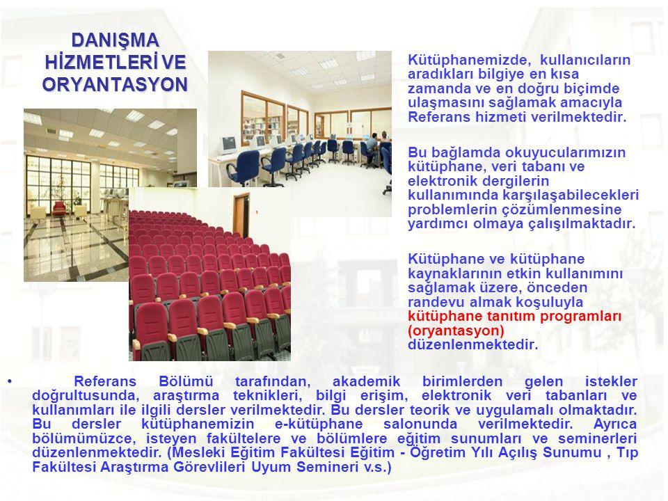 DANIŞMA HİZMETLERİ VE ORYANTASYON