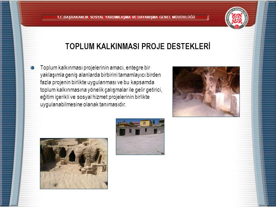TOPLUM KALKINMASI PROJE DESTEKLERİ