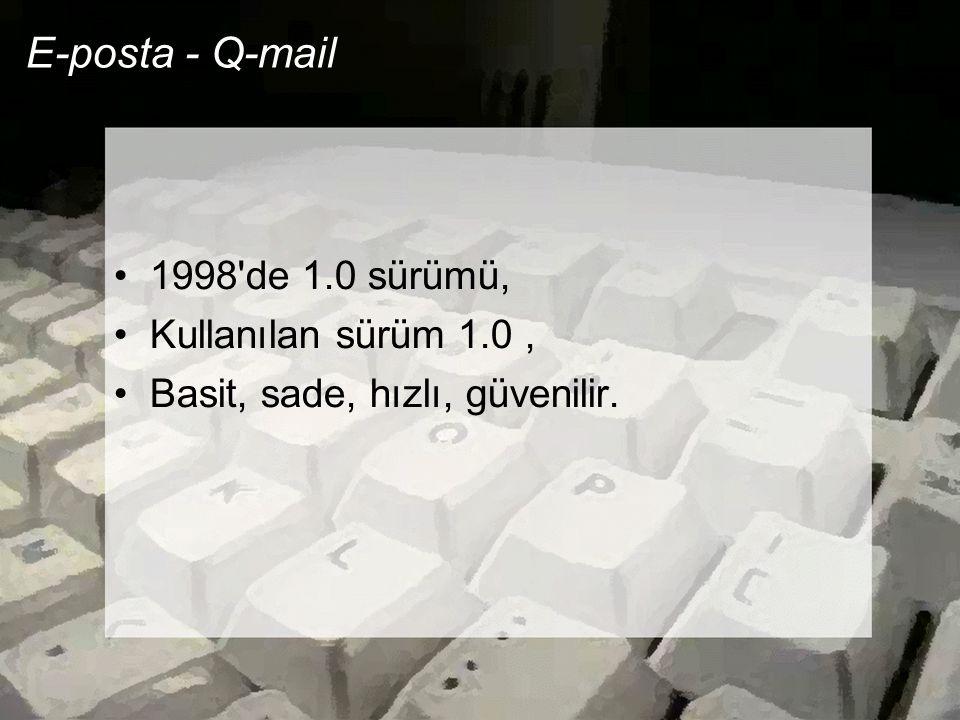 E-posta - Q-mail 1998 de 1.0 sürümü, Kullanılan sürüm 1.0 ,