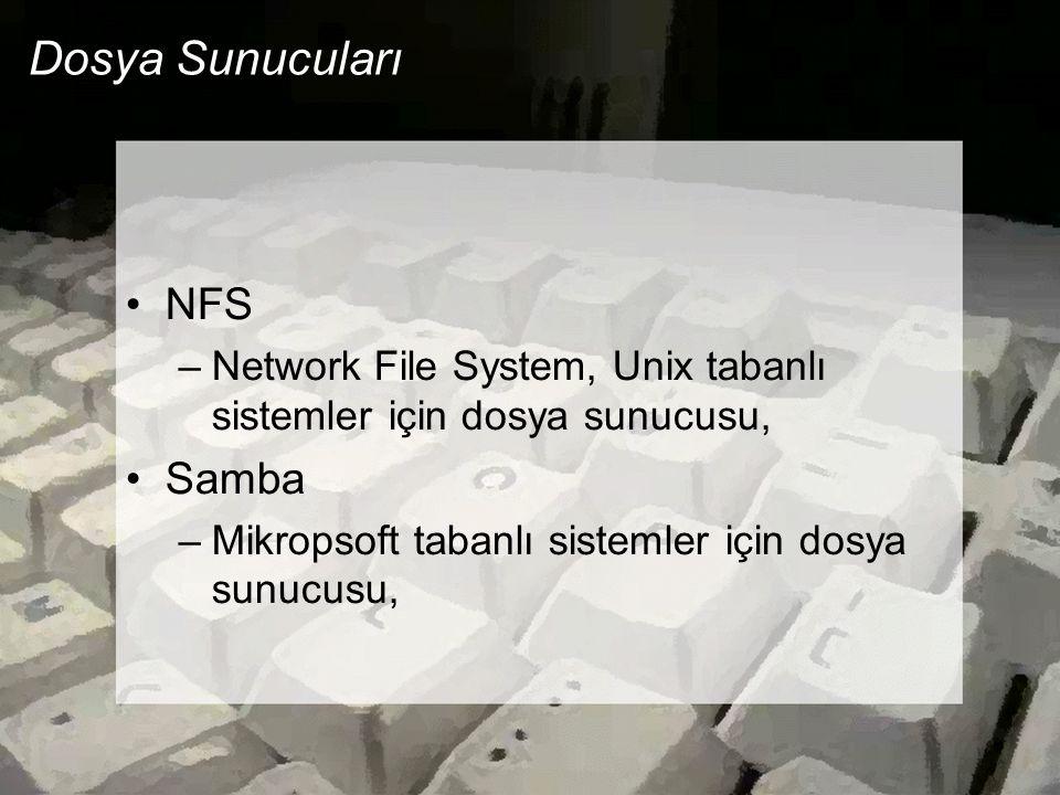 Dosya Sunucuları NFS Samba