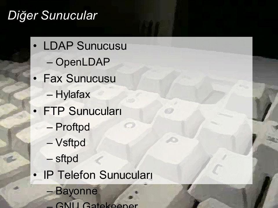Diğer Sunucular LDAP Sunucusu Fax Sunucusu FTP Sunucuları
