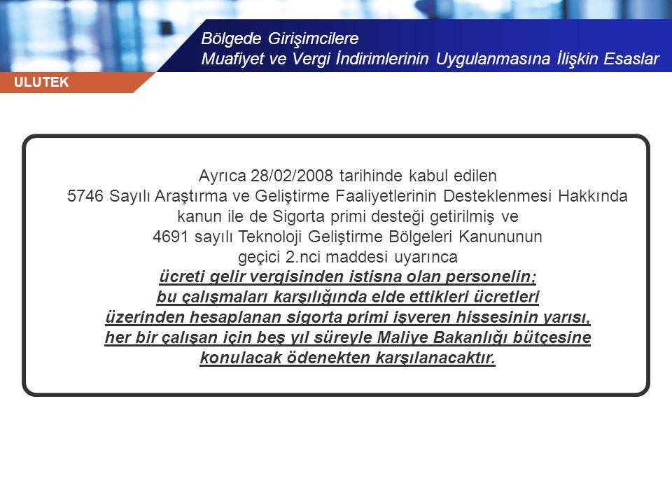 Ayrıca 28/02/2008 tarihinde kabul edilen