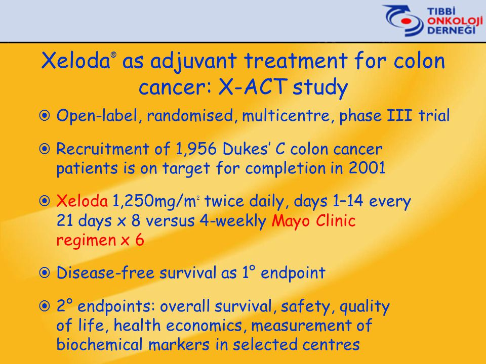 Xeloda® as adjuvant treatment for colon cancer: X-ACT study