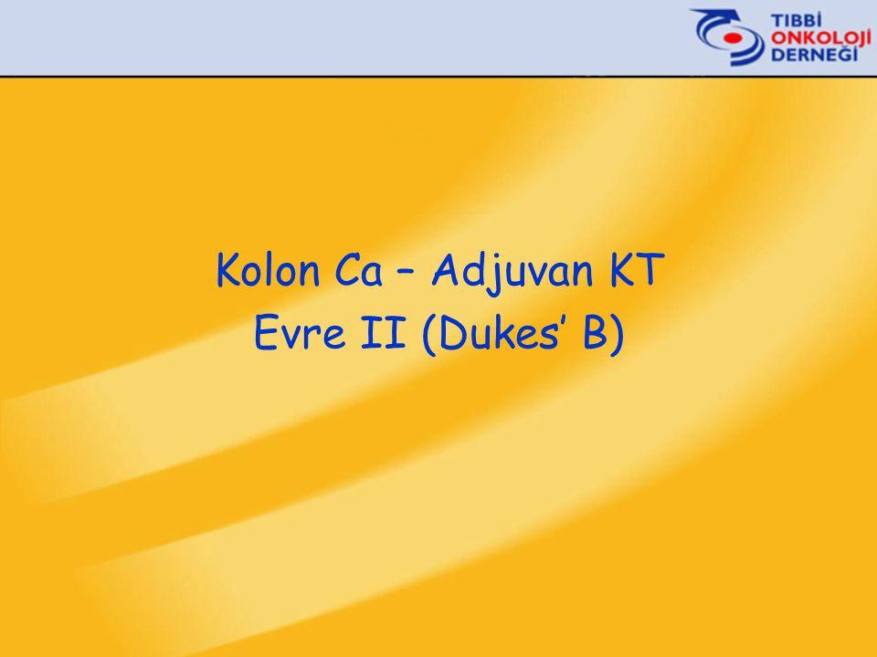 Kolon Ca – Adjuvan KT Evre II (Dukes' B)