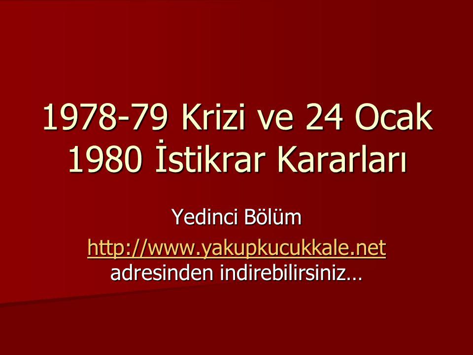 1978-79 Krizi ve 24 Ocak 1980 İstikrar Kararları