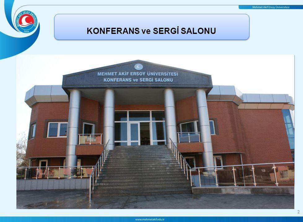 KONFERANS ve SERGİ SALONU