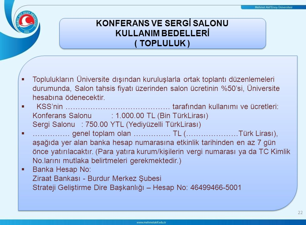 KONFERANS VE SERGİ SALONU KULLANIM BEDELLERİ ( TOPLULUK )