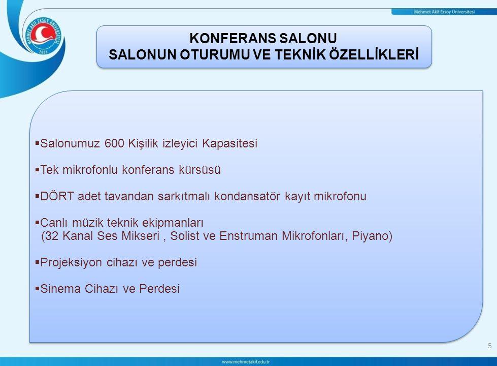 KONFERANS SALONU SALONUN OTURUMU VE TEKNİK ÖZELLİKLERİ