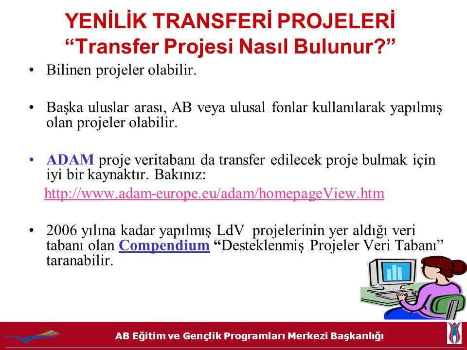 YENİLİK TRANSFERİ PROJELERİ Transfer Projesi Nasıl Bulunur