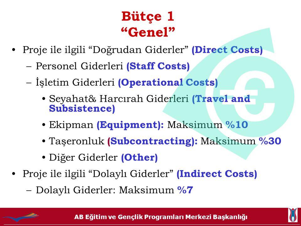 Bütçe 1 Genel Proje ile ilgili Doğrudan Giderler (Direct Costs)