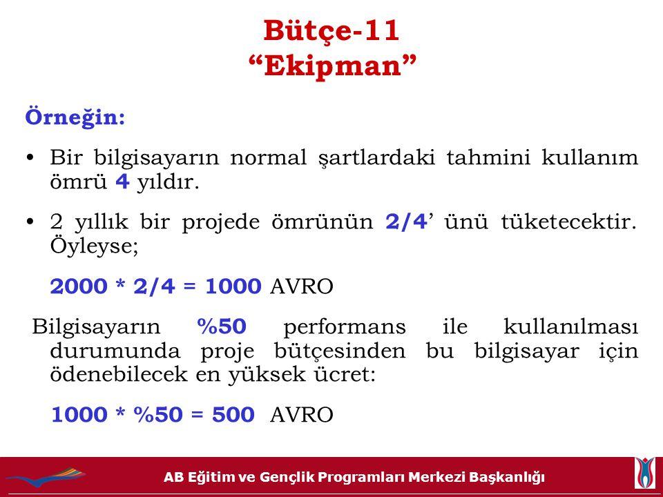 Bütçe-11 Ekipman Örneğin: