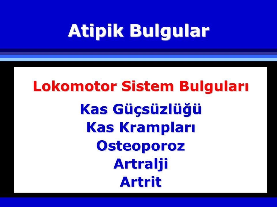 Lokomotor Sistem Bulguları