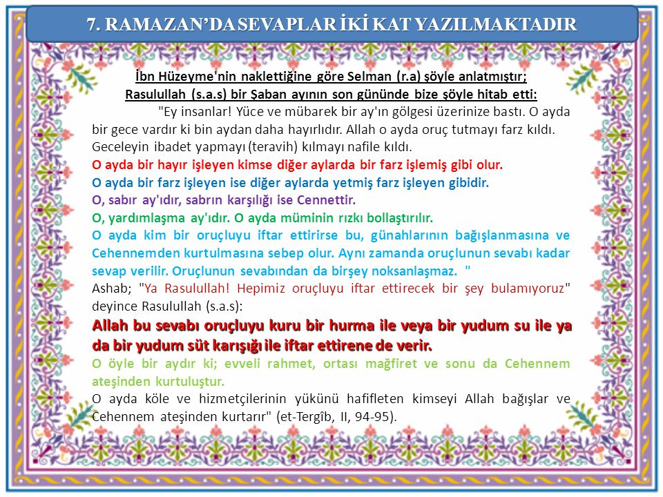 7. RAMAZAN'DA SEVAPLAR İKİ KAT YAZILMAKTADIR
