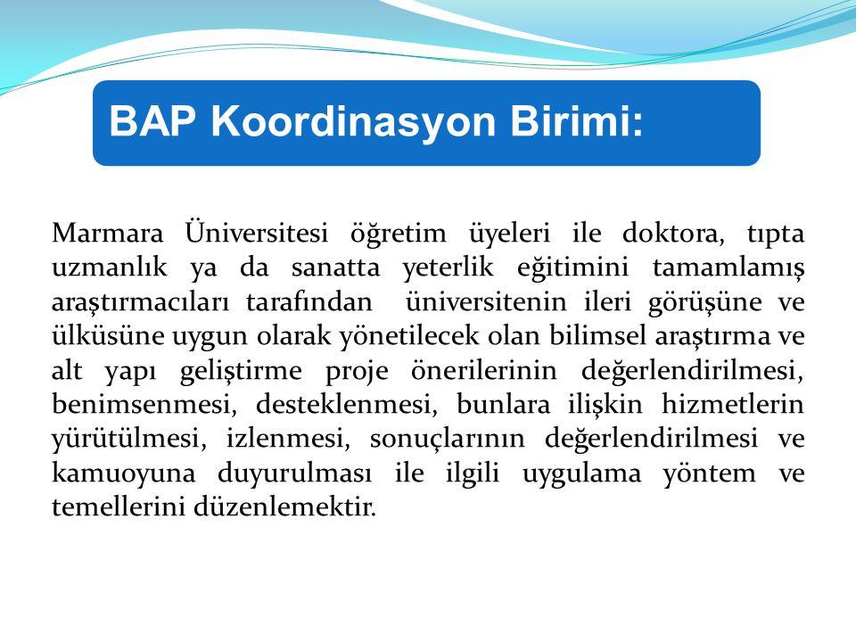 BAP Koordinasyon Birimi: Bilimsel Araştırma Projesi: