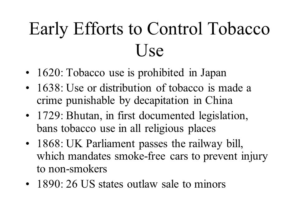 Early Efforts to Control Tobacco Use