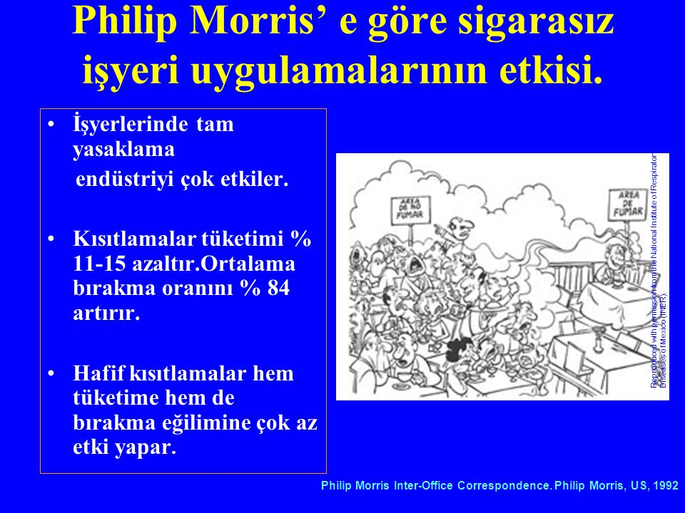 Philip Morris' e göre sigarasız işyeri uygulamalarının etkisi.