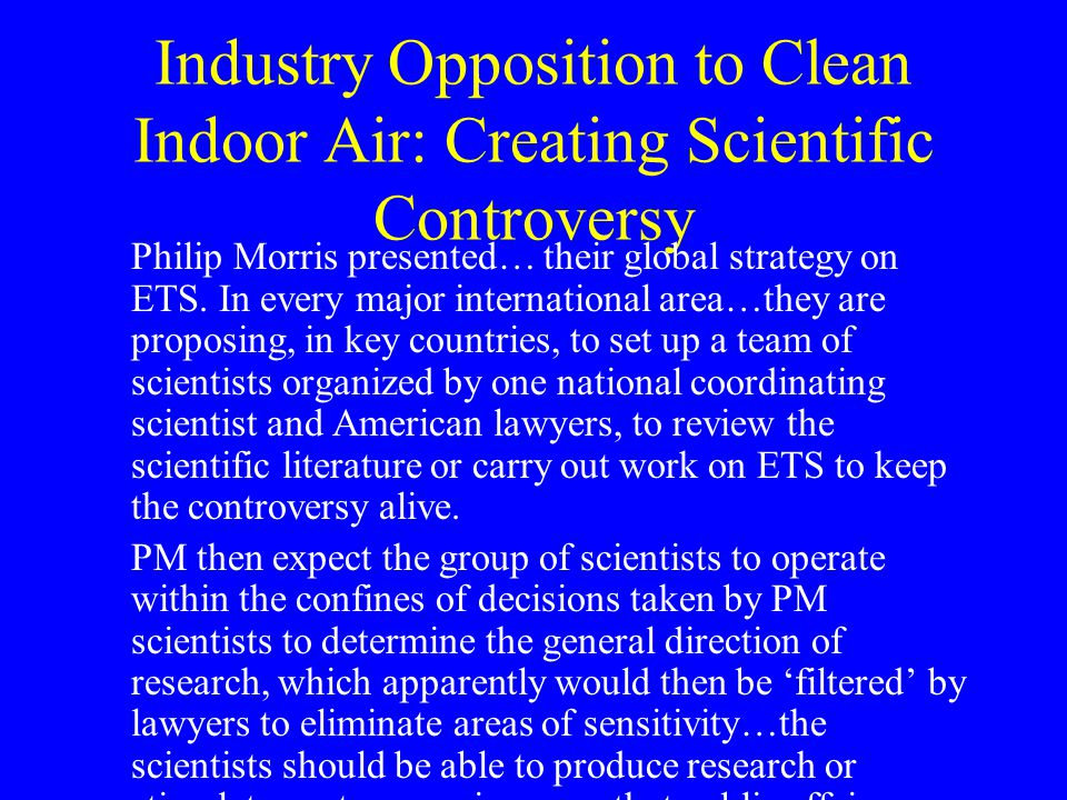 Industry Opposition to Clean Indoor Air: Creating Scientific Controversy