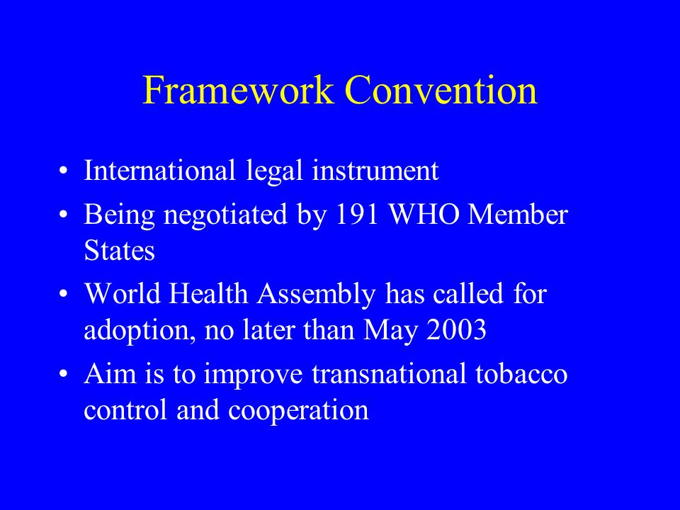Framework Convention International legal instrument