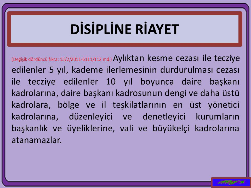 DİSİPLİNE RİAYET