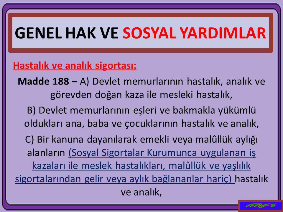 GENEL HAK VE SOSYAL YARDIMLAR
