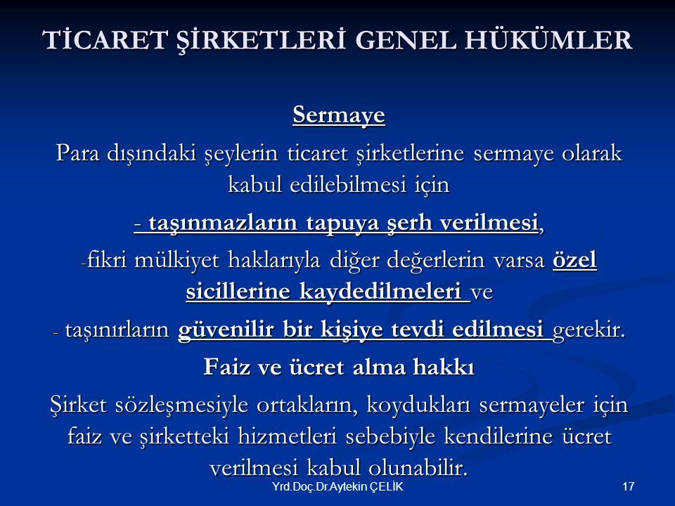 TİCARET ŞİRKETLERİ GENEL HÜKÜMLER