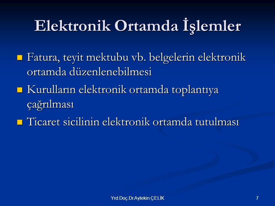 Elektronik Ortamda İşlemler