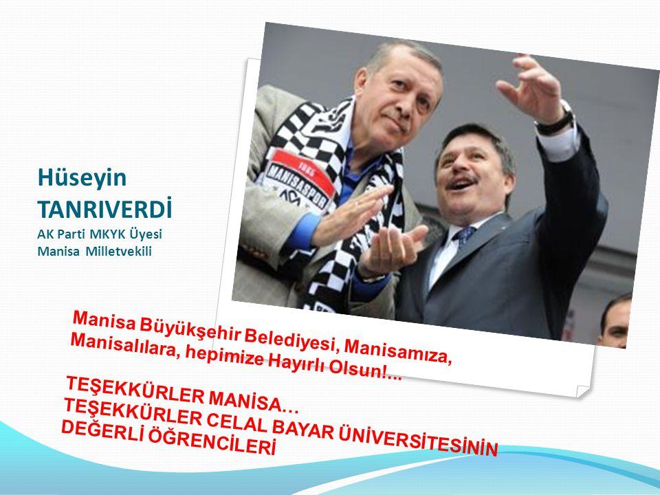 Hüseyin TANRIVERDİ AK Parti MKYK Üyesi Manisa Milletvekili