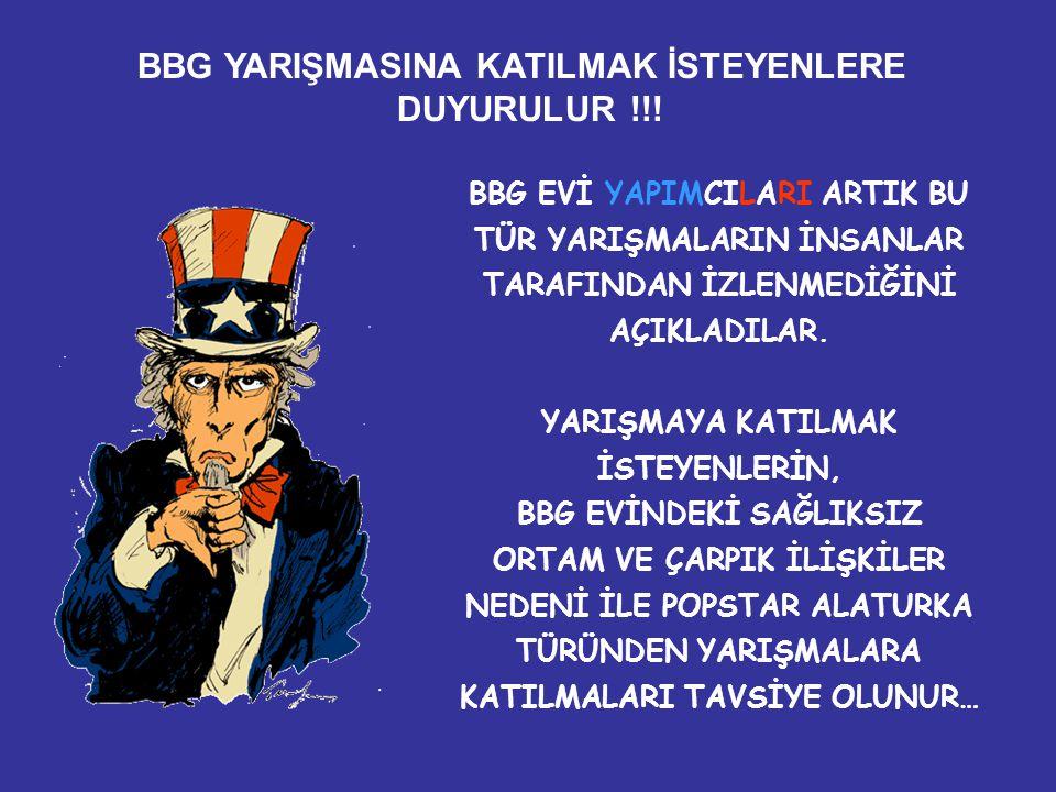 BBG YARIŞMASINA KATILMAK İSTEYENLERE DUYURULUR !!!