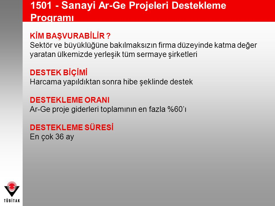 1501 - Sanayi Ar-Ge Projeleri Destekleme Programı