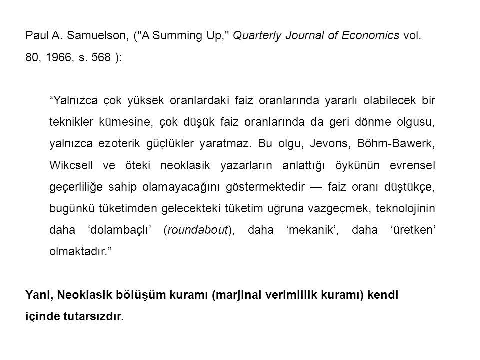 Paul A. Samuelson, ( A Summing Up, Quarterly Journal of Economics vol
