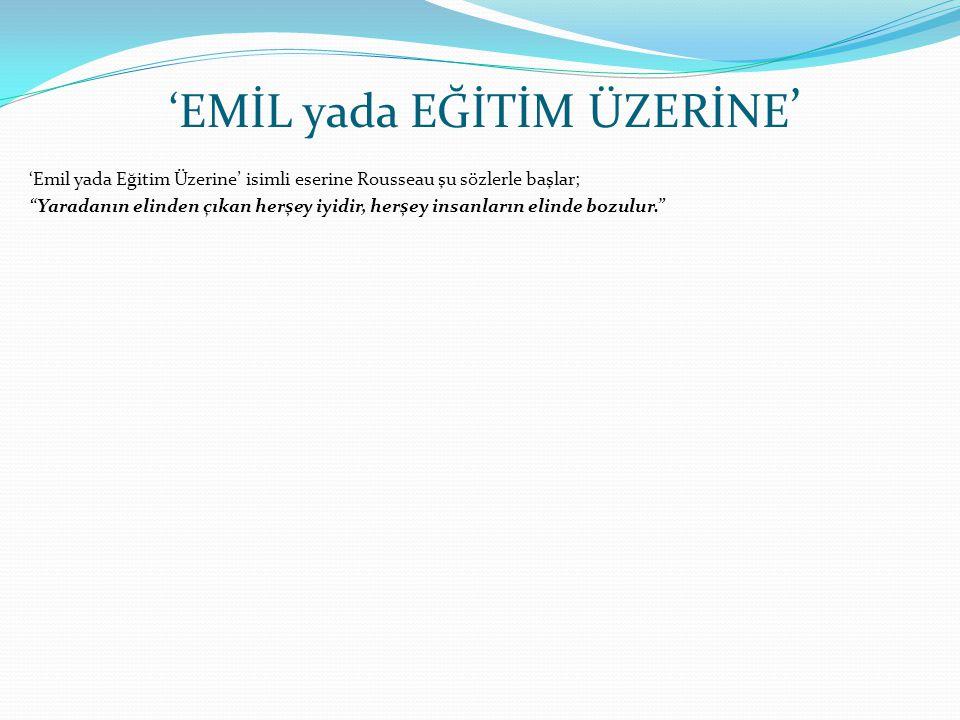 'EMİL yada EĞİTİM ÜZERİNE'