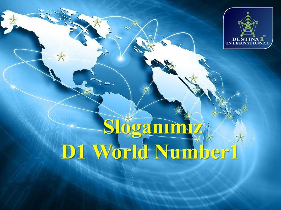 Sloganımız D1 World Number1