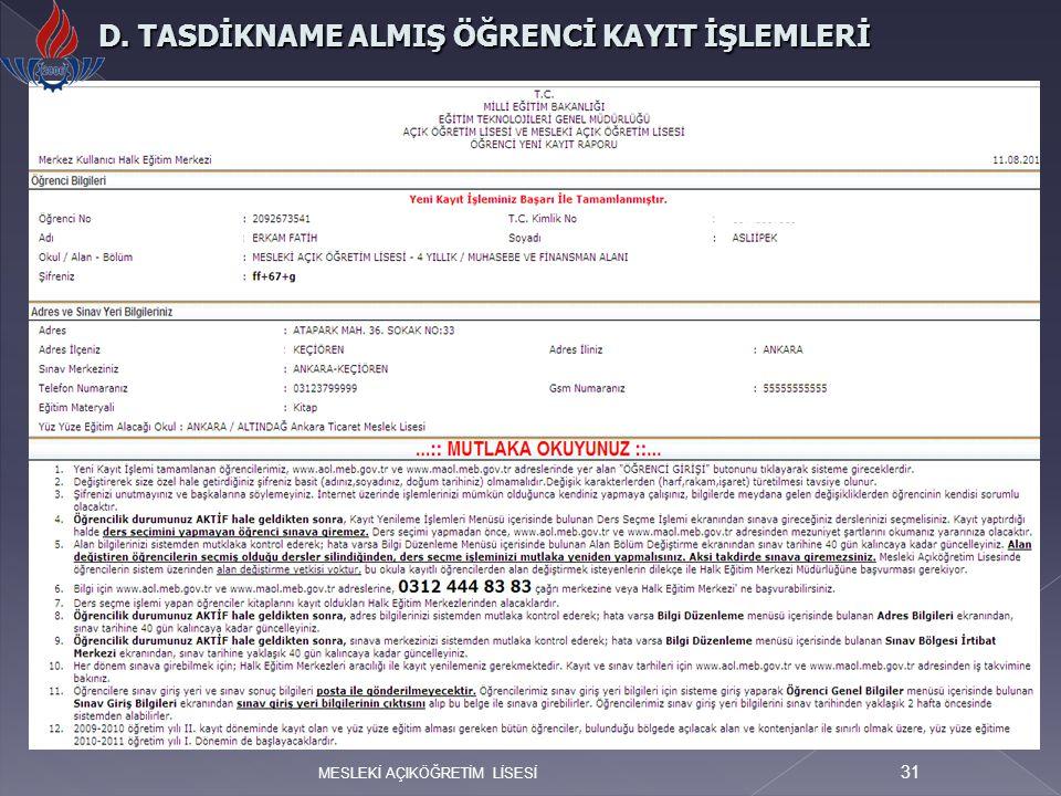 D. TASDİKNAME ALMIŞ ÖĞRENCİ KAYIT İŞLEMLERİ