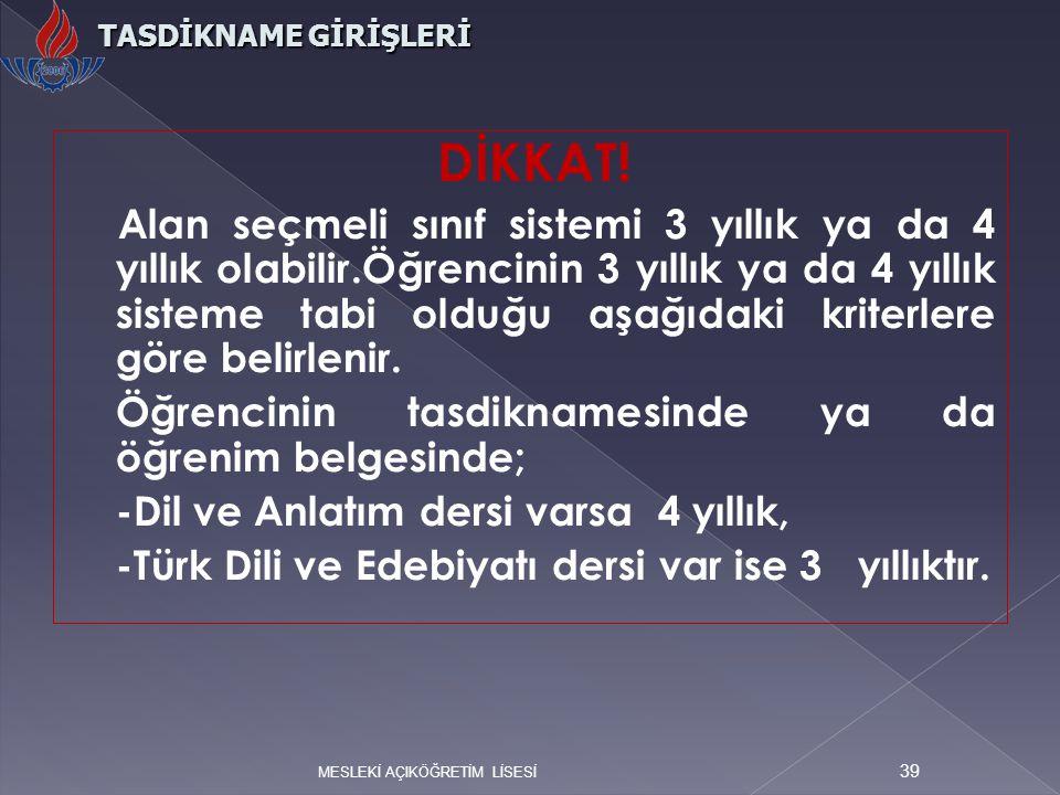 TASDİKNAME GİRİŞLERİ DİKKAT!