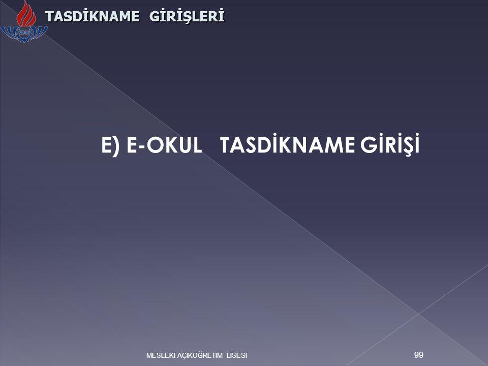 E) E-OKUL TASDİKNAME GİRİŞİ