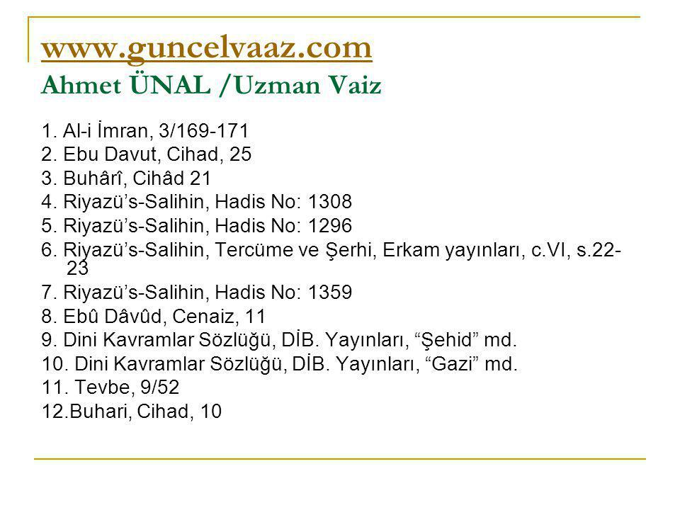 www.guncelvaaz.com Ahmet ÜNAL /Uzman Vaiz
