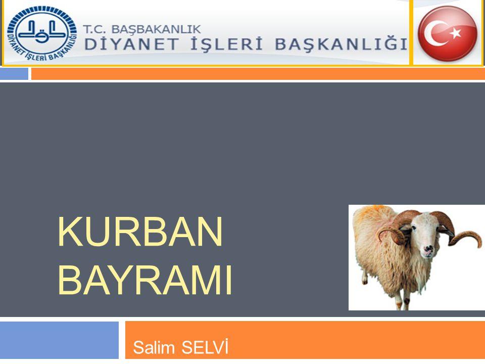 KURBAN BAYRAMI Salim SELVİ