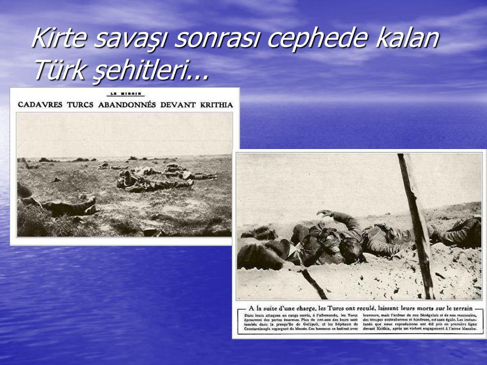 Kirte savaşı sonrası cephede kalan Türk şehitleri...
