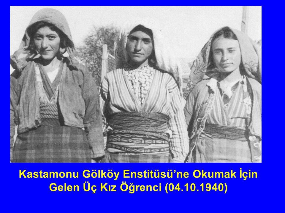 Kastamonu Gölköy Enstitüsü'ne Okumak İçin Gelen Üç Kız Öğrenci (04. 10