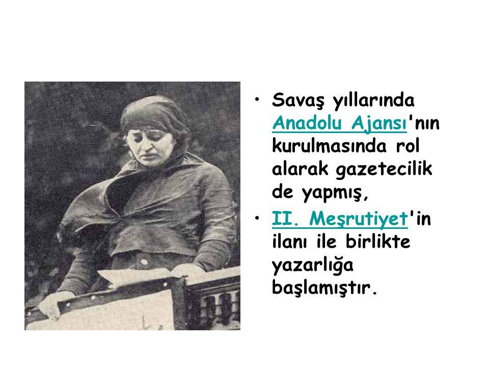 Savaş yıllarında Anadolu Ajansı nın kurulmasında rol alarak gazetecilik de yapmış,